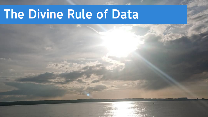 The Divine Rule of Data