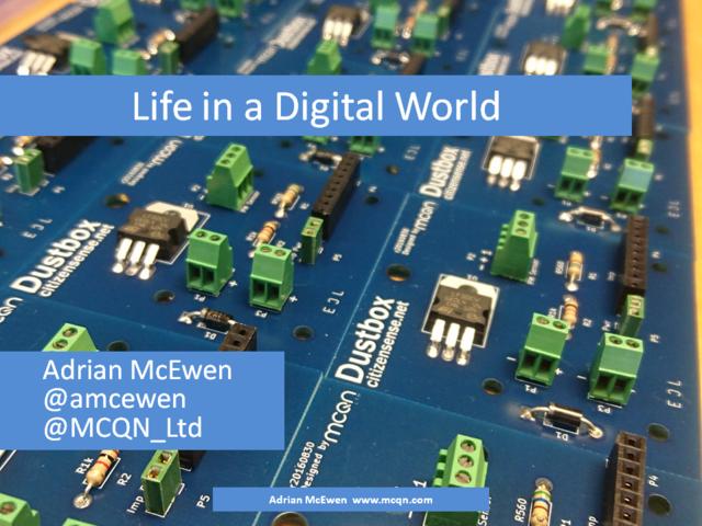 Life in a Digital World