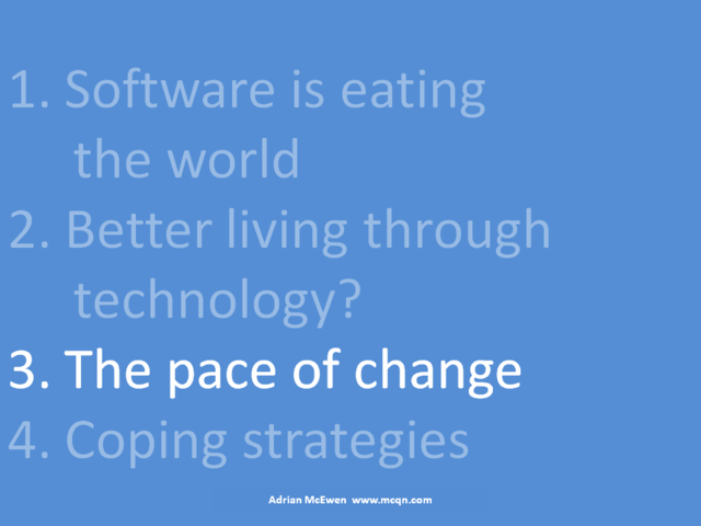 3. The pace of change
