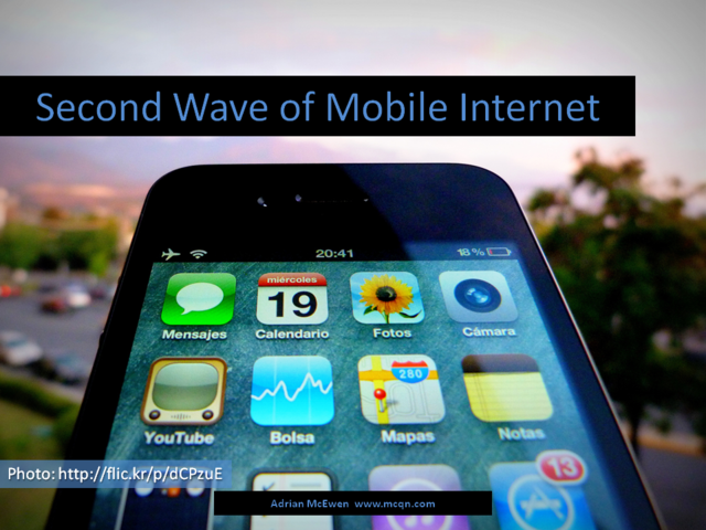 Second Wave of Mobile Internet