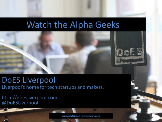 Watch the Alpha Geeks