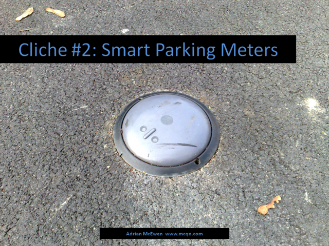 Cliche #2: Smart Parking Meters