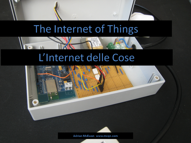 The Internet of Things / L'Internet delle Cose