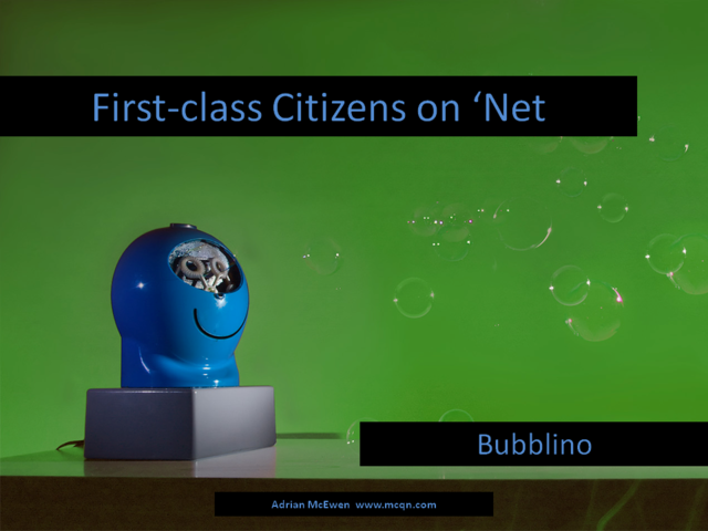 First-class Citizens on 'Net