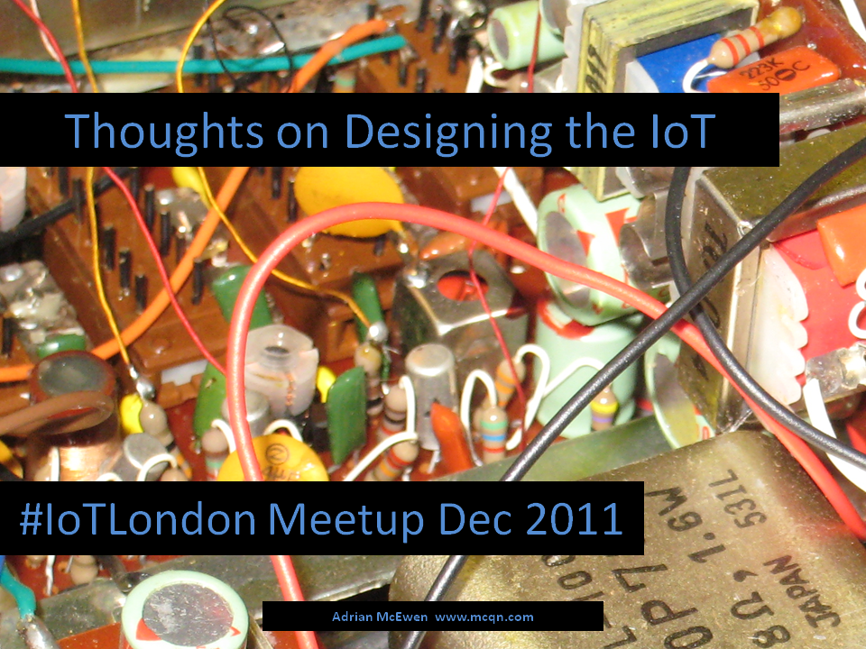 Thoughts on Designing the IoT