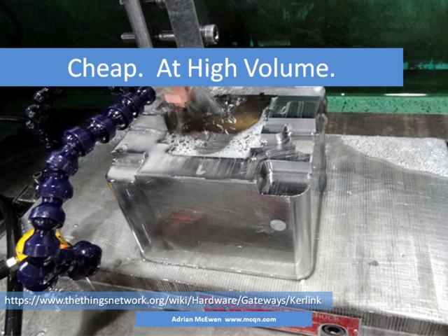 Cheap.  At High Volume.