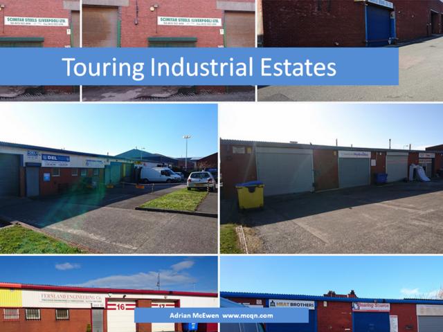 Touring Industrial Estates
