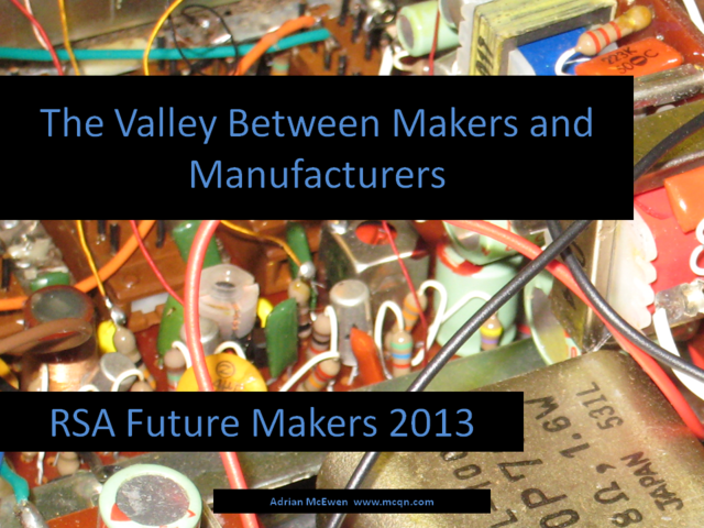 The Valley Between Makers and Manufacturers