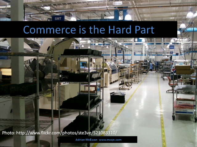 Commerce is the Hard Part