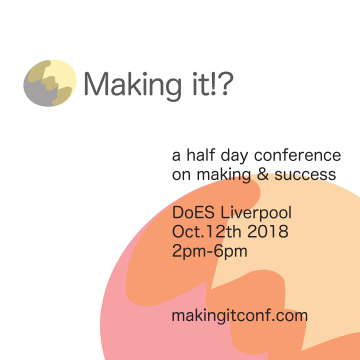 Making It!? Conference
